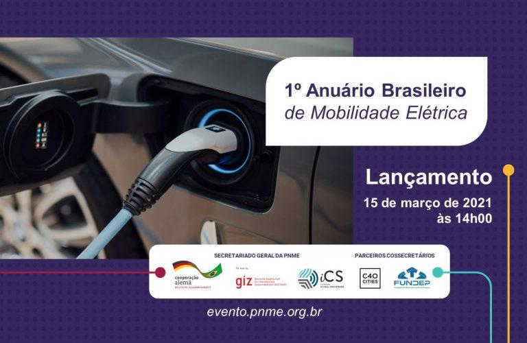 PNME lança 1º Anuário Brasileiro de Mobilidade Elétrica